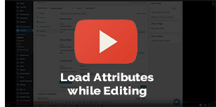 Load Attributes while Editing